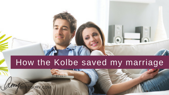 How the Kolbe saved my marriage